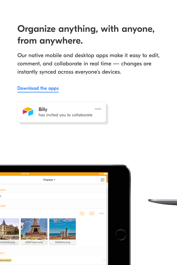 The big benefit of Airtable is that it syncs with every device you own in real time