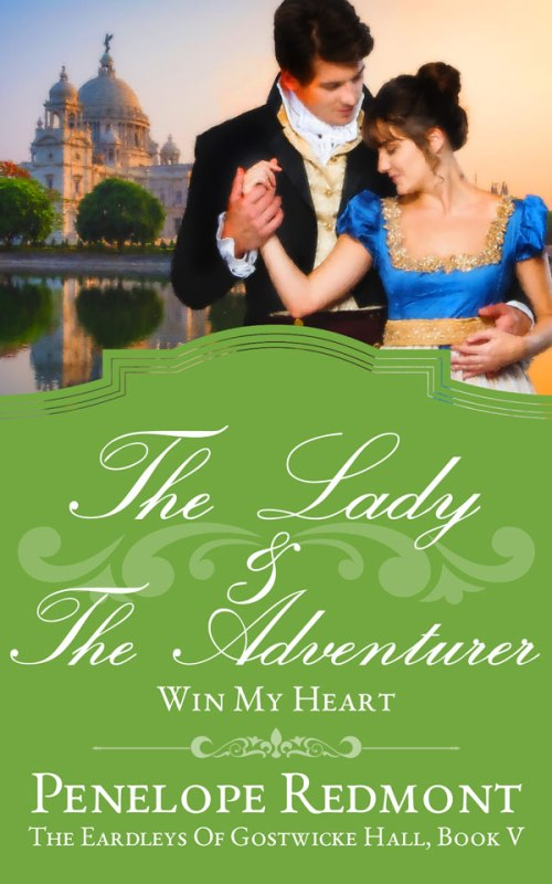The Lady And The Adventurer: Win My Heart