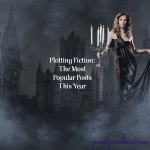 Plotting Fiction: The Most Popular Posts This Year