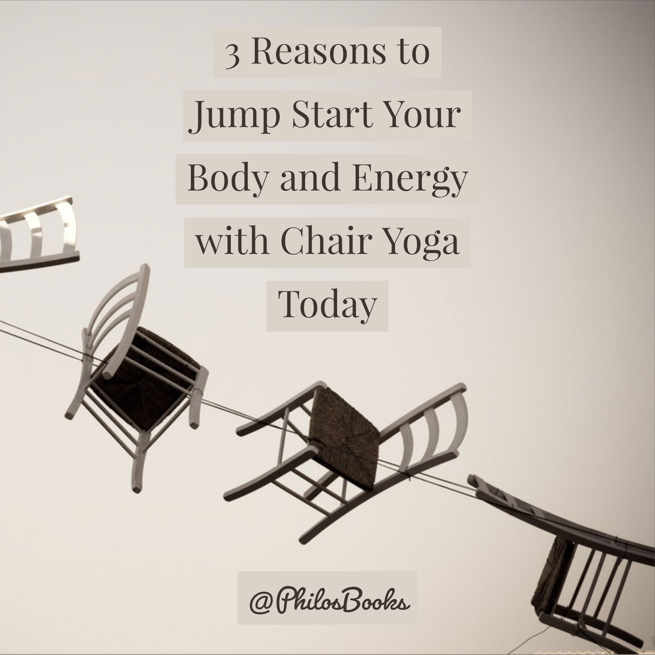 3 Reasons to Jumpstart Your Body and Energy with Chair Yoga Today