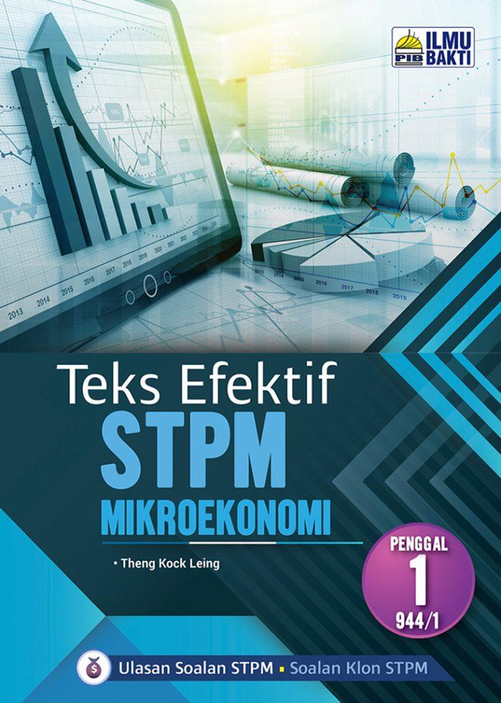 Teks Efektif STPM Mikroekonomi – 944/1 (Penggal 1)