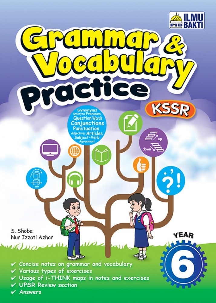 Grammar & Vocabulary Practice KSSR Year 6