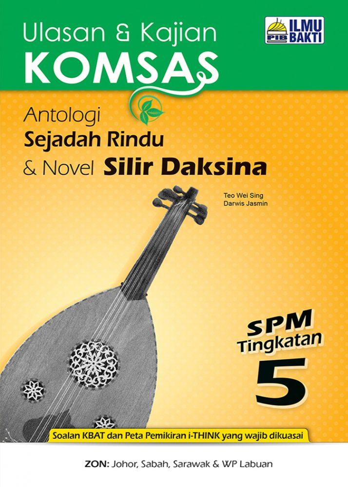Ulasan & Kajian KOMSAS Antologi Sejadah Rindu & Novel Silir Daksina SPM Tingkatan 5