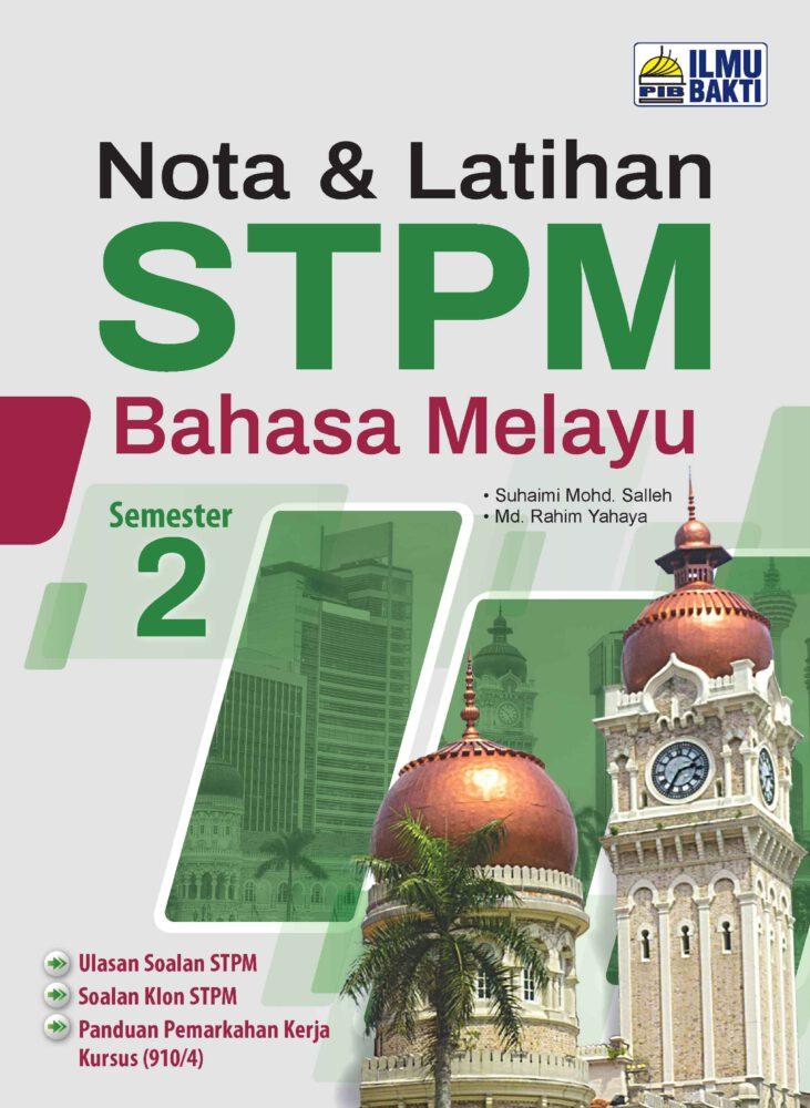 Nota & Latihan STPM Bahasa Melayu Semester 2