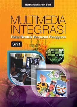 Multimedia Integrasi Reka Bentuk Berpusat Pengguna (Siri 1)