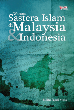Wacana Sastera Islam di Malaysia & Indonesia - Mohd Faizal Musa
