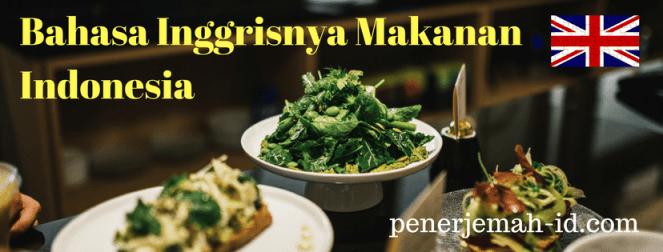 terjemahan makanan indonesia dalam bahasa inggris