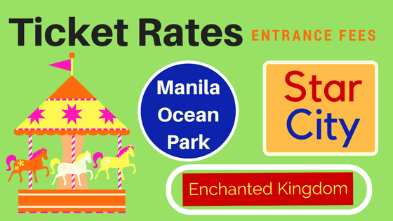 Entrance Fees and Ticket Rates for Star City, Enchanted Kingdom, Manila Ocean Park