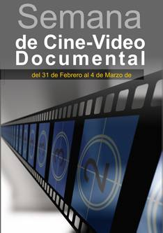 "Inicia este lunes la ""Semana de Cine-Video Documental"