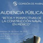 """""""Retos y Perspectivas de la Construcción Naval en México"""""""