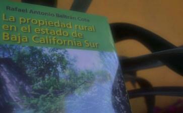 """Presentan """"La propiedad rural en el estado de BCS"""""""