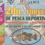 """Todo se encuentra listo para llevar a cabo este sábado 31 de mayo y 01 de junio, el 2do. Torneo de Pesca Deportiva """"Bahía Magdalena-Pto. López Mateos"""","""