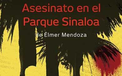 """Presentarán """"Asesinato en el Parque Sinaloa"""""""