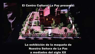 Exhibirán maqueta de la Catedral de La Paz