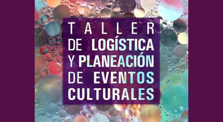 Ofrecen Taller de Planeación de Eventos Culturales
