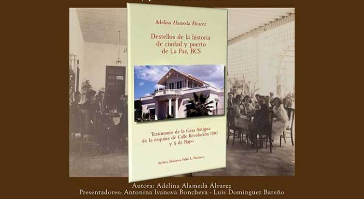 «Destellos de la historia de ciudad y puerto de La Paz»