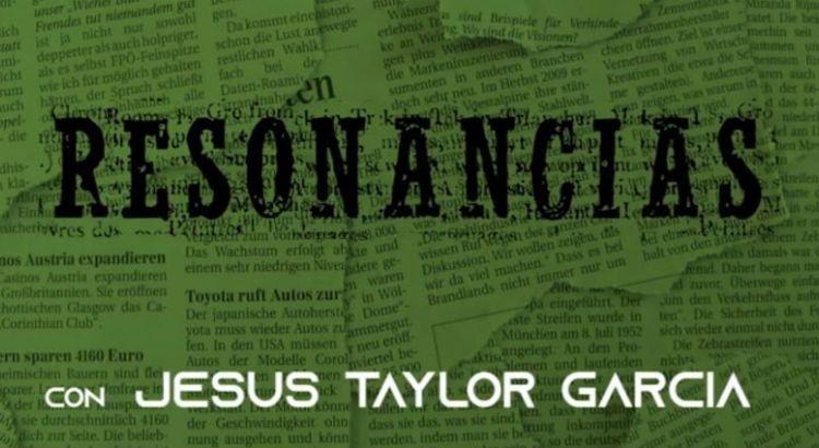 Resonancias / Jesús Taylor