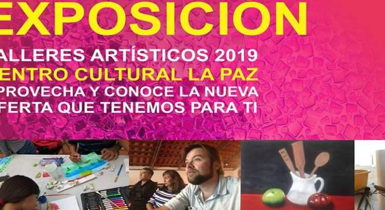 Invitan a expo talleres artísticos del CCLP