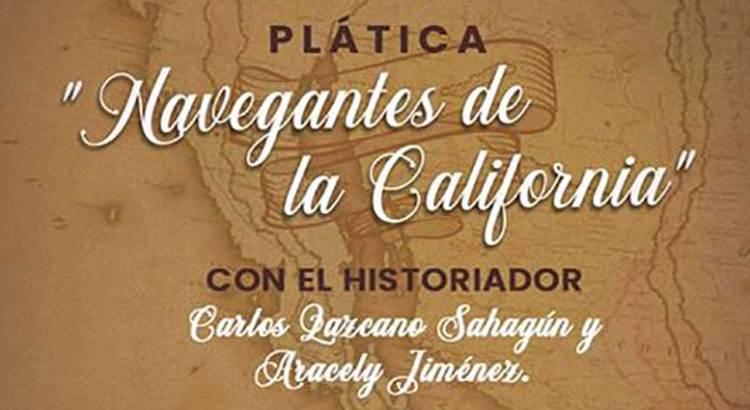 Presentarán «Navegantes de la California»