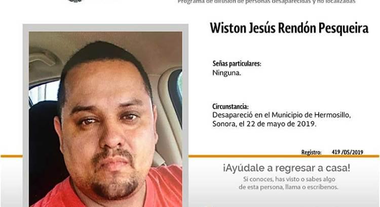 ¿Has visto a Wiston Jesús Rendón Pesqueira?