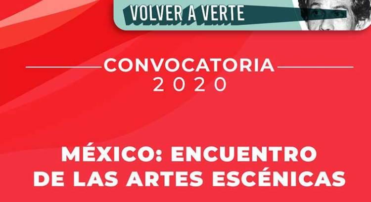 Convocan a «México: Encuentro de las Artes Escénicas»