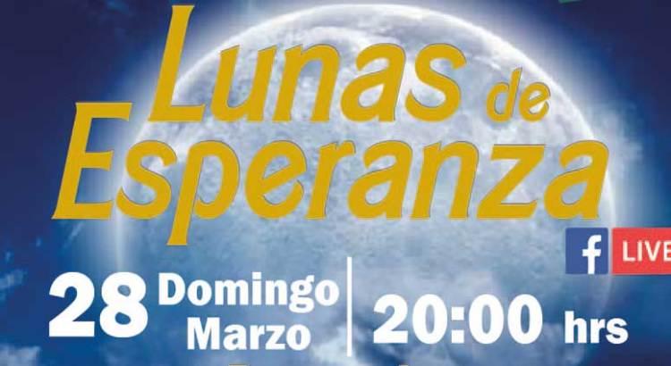 """Disfruta una velada dominical con """"Lunas de Esperanza"""""""