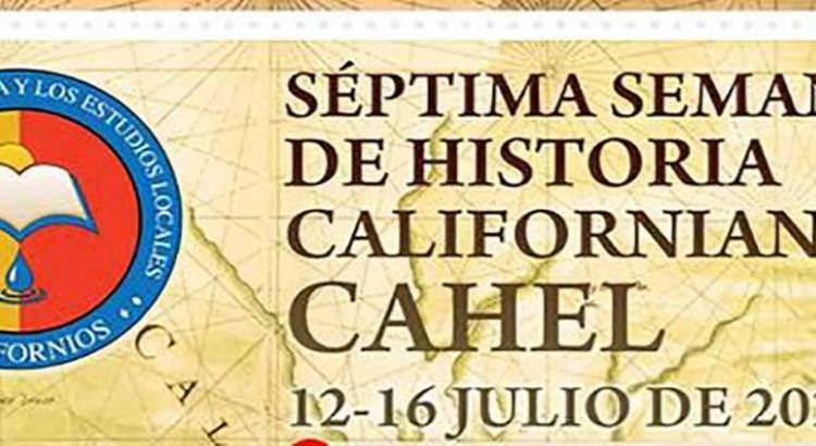 Todo listo para la Séptima Semana de Historia Californiana
