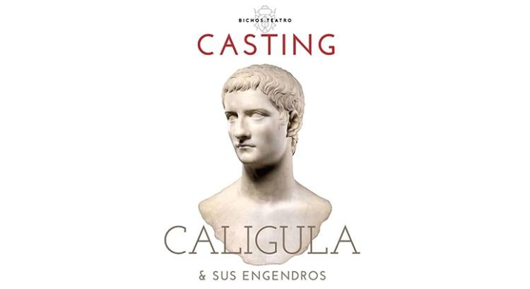 Convocan al casting de «Calígula y sus engendros»