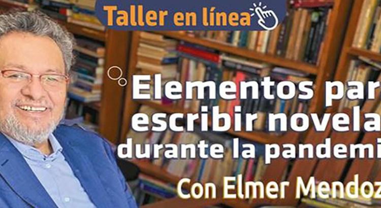 Ofrecerá Elmer Mendoza taller online
