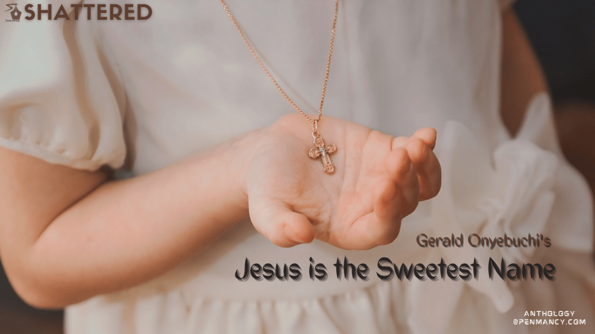Jesus is the Sweetest Name