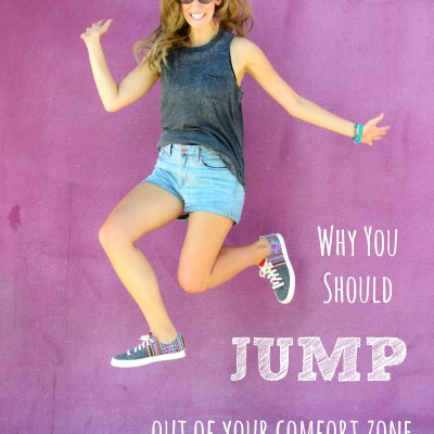 Why You Should JUMP Out Of Your Comfort Zone