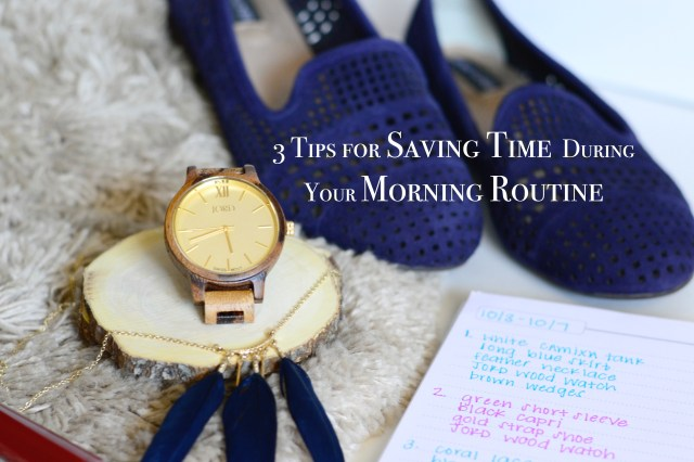 Three tips for saving time during your morning routine with JORD wood watches