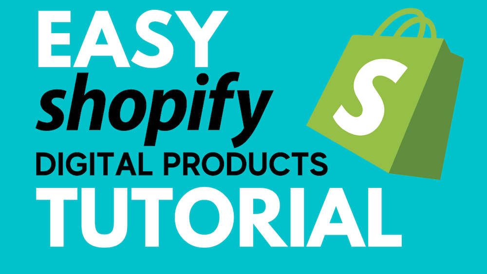 how-to-sell-digital-products-on-shopify-tutorial-for-beginners-