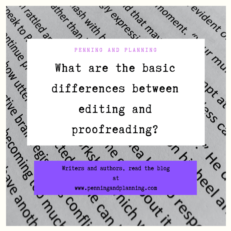 What are the differences between editing and proofreading?