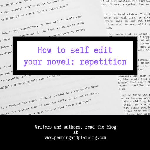 How to self edit your novel: repetition