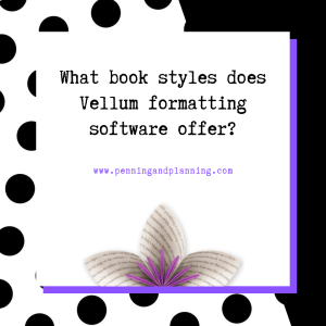 What book styles does Vellum formatting software offer?