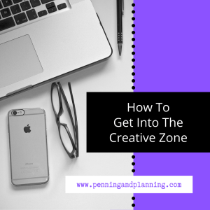 How To Get Into The Creative Zone