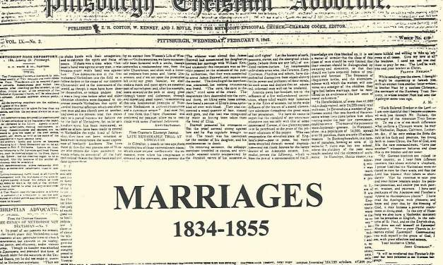 1834-1855 Marriages Gleaned from the Pittsburgh Christian Advocate