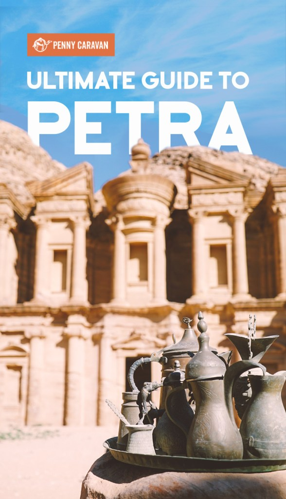 Ultimate Guide to Petra | Penny Caravan
