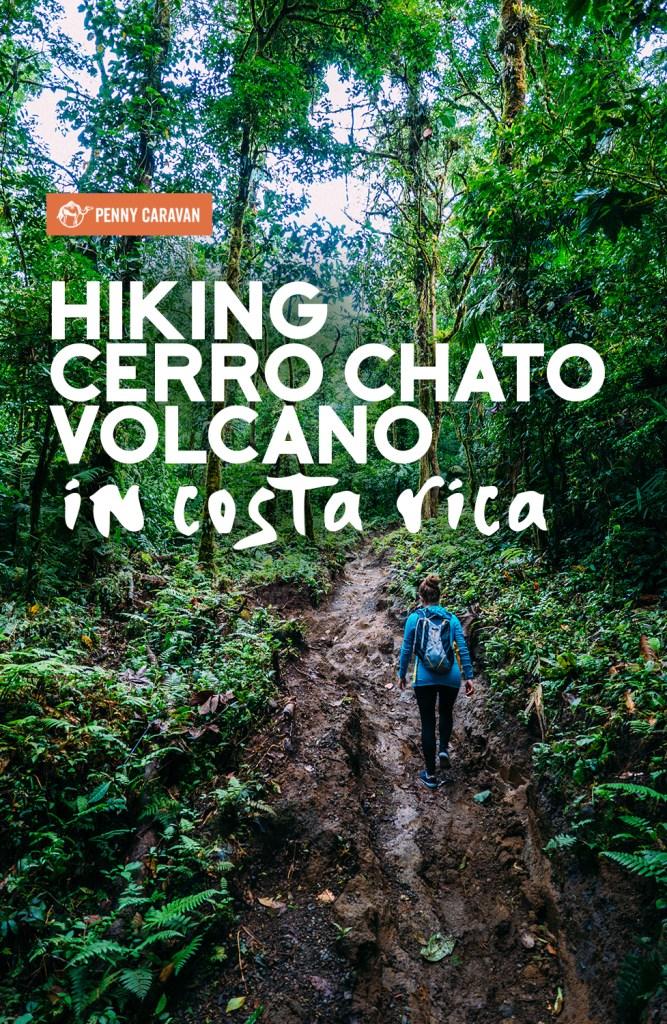Hiking Cerro Chato Volcano | Penny Caravan
