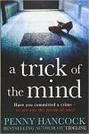 Front cover of A Trick Of The Mind by Penny Hancock