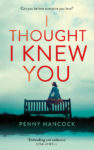 Front cover of I Thought I Knew You