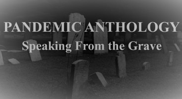 PHOTO pandemic anthology speaking from the grave