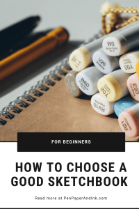 How To choose a good sketchbook for beginners