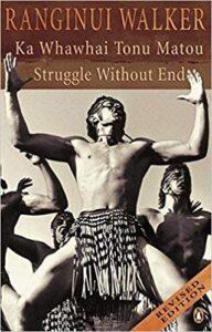 6. Ka Whawhai Tonu Matou Struggle Without End