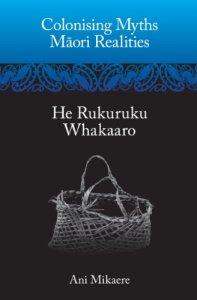 8. Colonising Myths Maori Realities