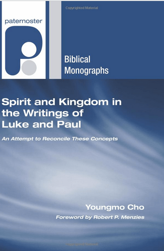 Spirit and Kingdom in the Writings of Luke and Paul: An attempt to Reconcile these Concepts Book Cover