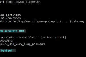 Swap Digger - Tool That Automates Swap Extraction And Searches For Linux User Credentials, Web Forms Credentials, Web Forms Emails, Http Basic Authentication, Wifi SSID And Keys, Etc
