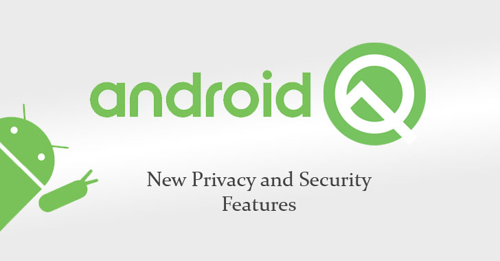 Android Q security and privacy features