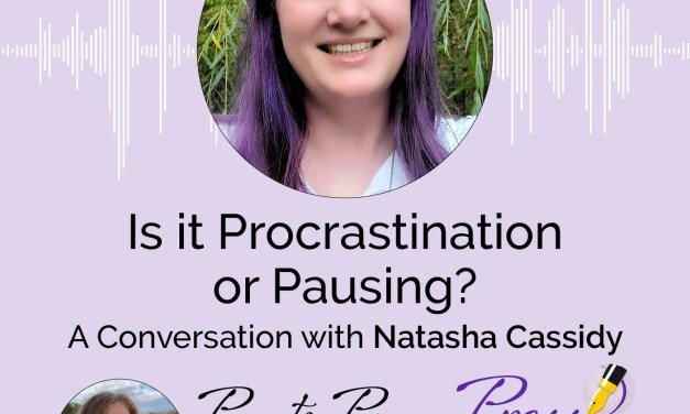 Is it Procrastination or  Pausing?